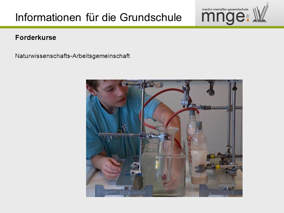Informationen für die Grundschule Forderkurse Naturwissenschafts-Arbeitsgemeinschaft