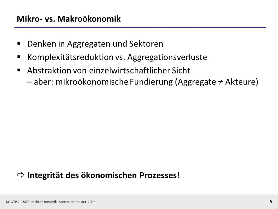 KOOTHS   BiTS: Makroökonomik, Sommersemester 2014 50 Exkurs: Wirtschaftsstruktur und Input-Output-Analyse