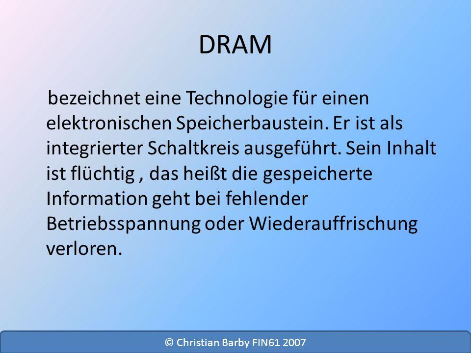 DRAM bezeichnet eine Technologie für einen elektronischen Speicherbaustein. Er ist als integrierter Schaltkreis ausgeführt. Sein Inhalt ist flüchtig,