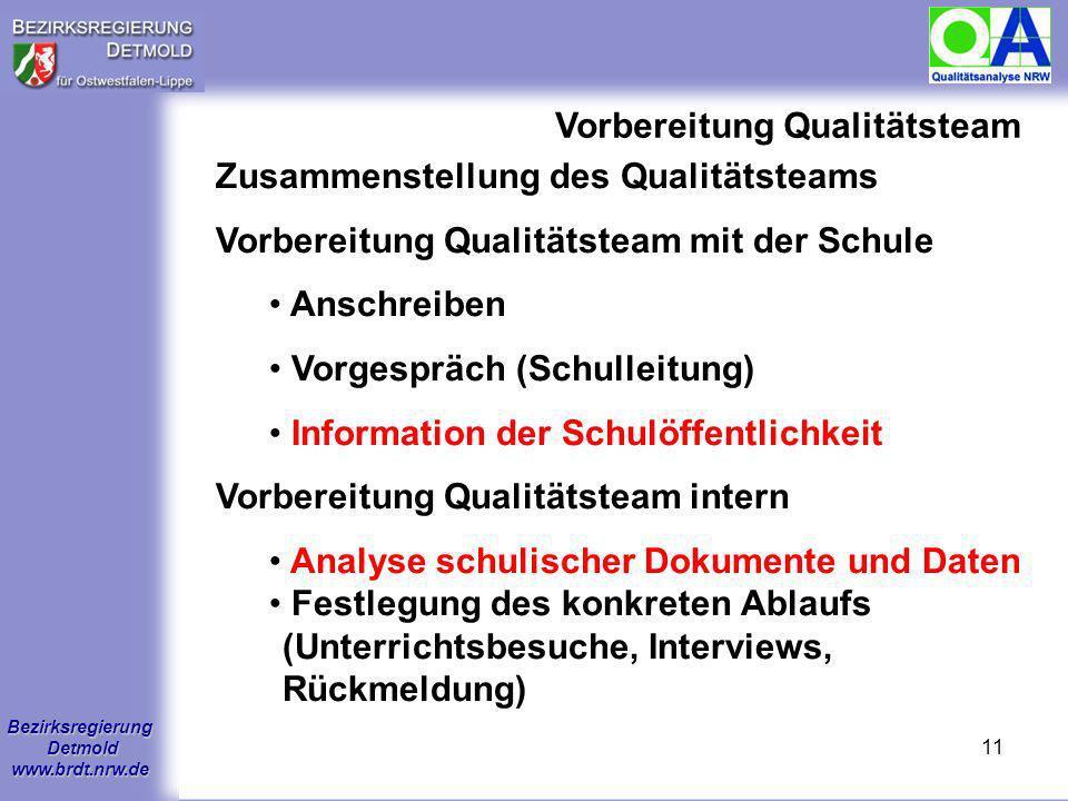 Bezirksregierung Detmold www.brdt.nrw.de 10 1.Wie sieht der konzeptionelle Rahmen der Qualitätsanalyse aus? 2.Wie läuft eine Qualitätsanalyse ab? 3.We