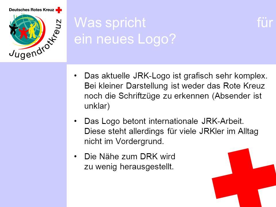 Was spricht für ein neues Logo? Das aktuelle JRK-Logo ist grafisch sehr komplex. Bei kleiner Darstellung ist weder das Rote Kreuz noch die Schriftzüge