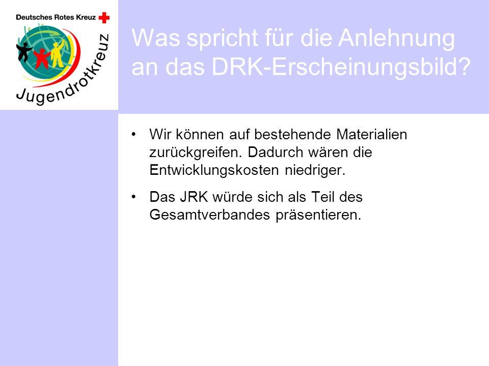 Was spricht für die Anlehnung an das DRK-Erscheinungsbild.