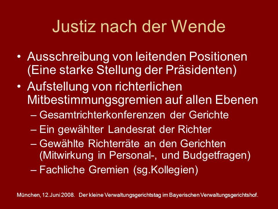 München, 12.Juni 2008.Der kleine Verwaltungsgerichtstag im Bayerischen Verwaltungsgerichtshof. Justiz nach der Wende Ausschreibung von leitenden Posit