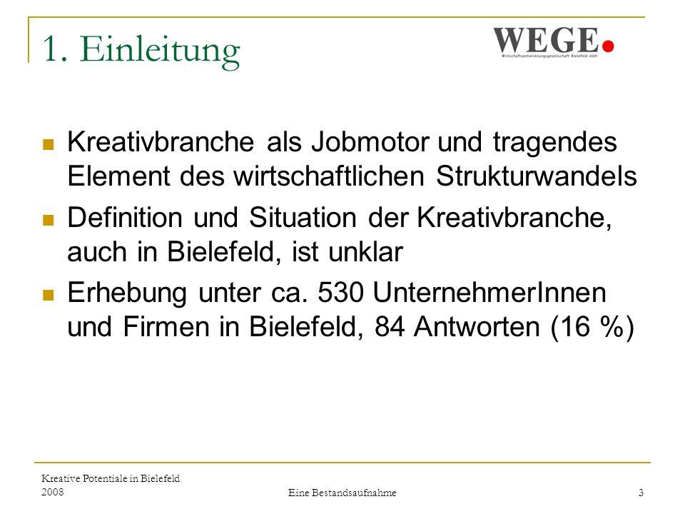Kreative Potentiale in Bielefeld 2008 Eine Bestandsaufnahme 14 Im Unternehmen beschäftigte Personen