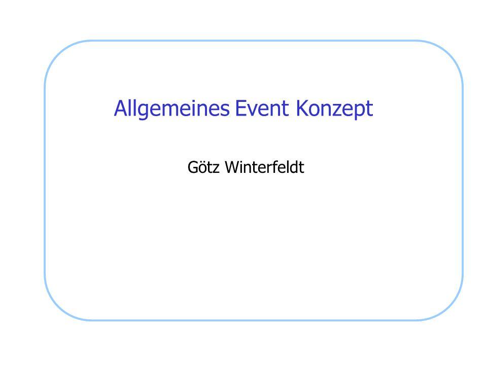 Allgemeines Event Konzept Götz Winterfeldt