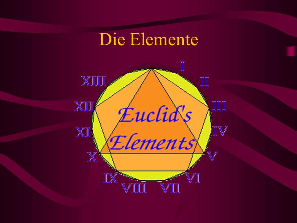 Allgemeines über die Bücher Die Elemente bestehen aus 13 Büchern.