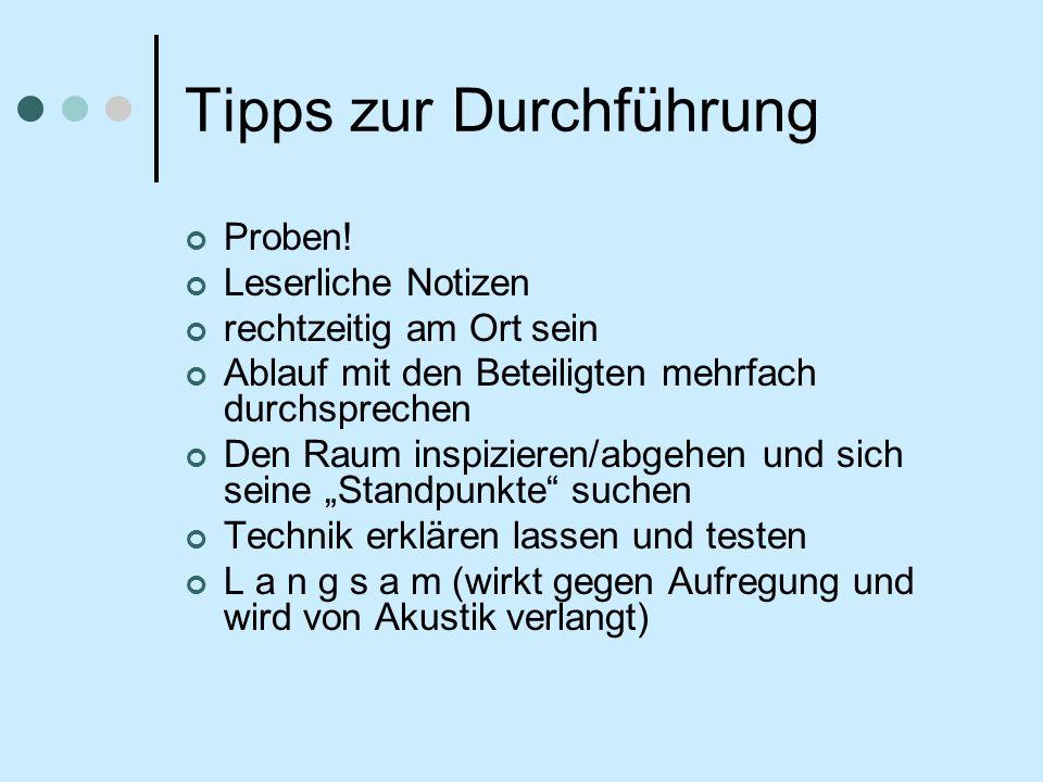 Tipps zur Durchführung Proben.