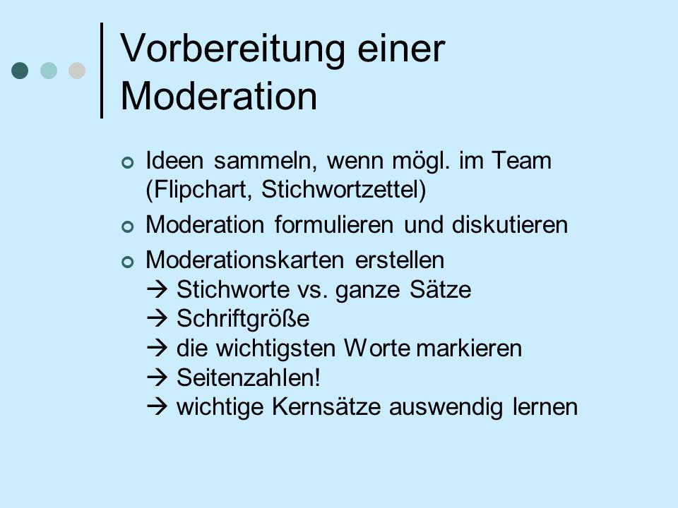 Vorbereitung einer Moderation Ideen sammeln, wenn mögl.