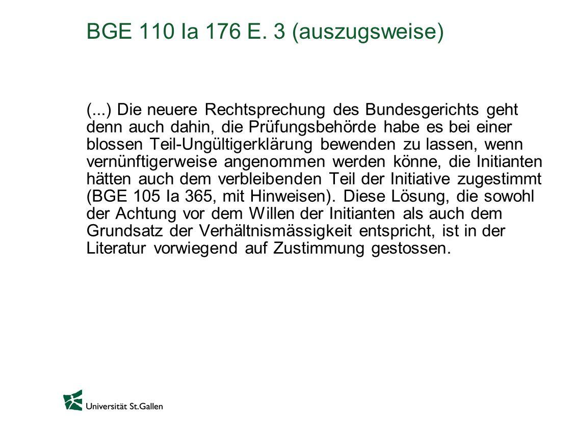 BGE 110 Ia 176 E. 3 (auszugsweise) (...) Die neuere Rechtsprechung des Bundesgerichts geht denn auch dahin, die Prüfungsbehörde habe es bei einer blos