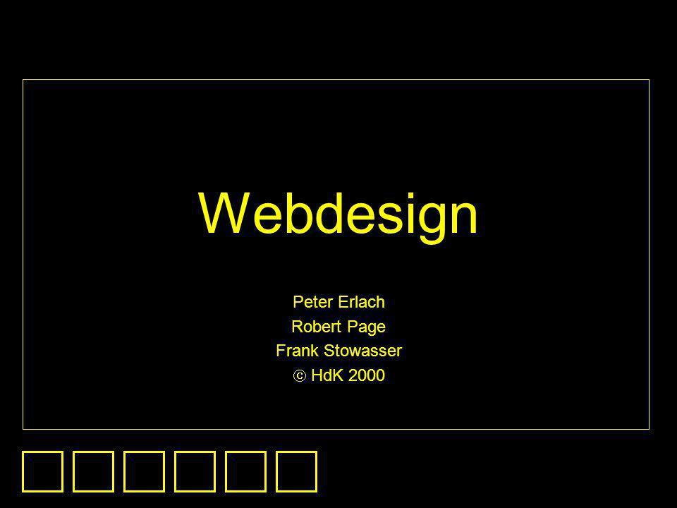 Webdesign Peter Erlach Robert Page Frank Stowasser HdK 2000