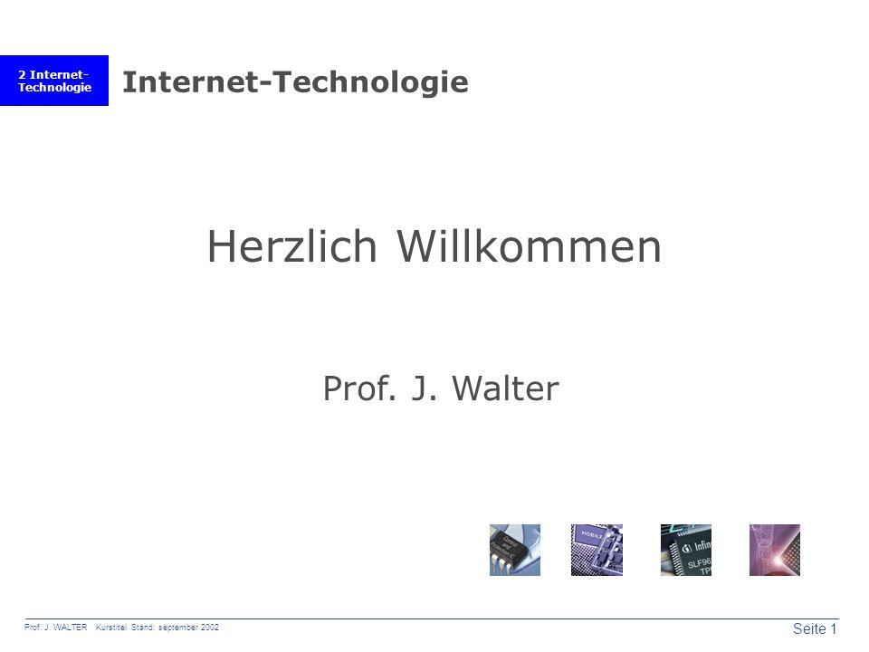 2 Internet- Technologie Seite 1 Prof. J.