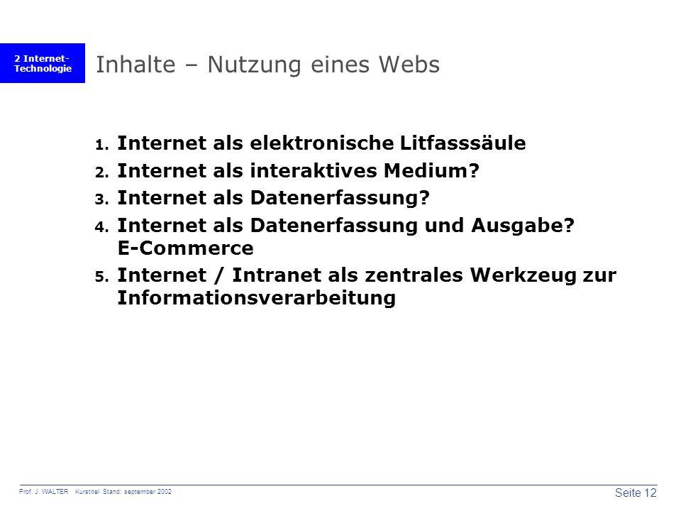 2 Internet- Technologie Seite 12 Prof. J.