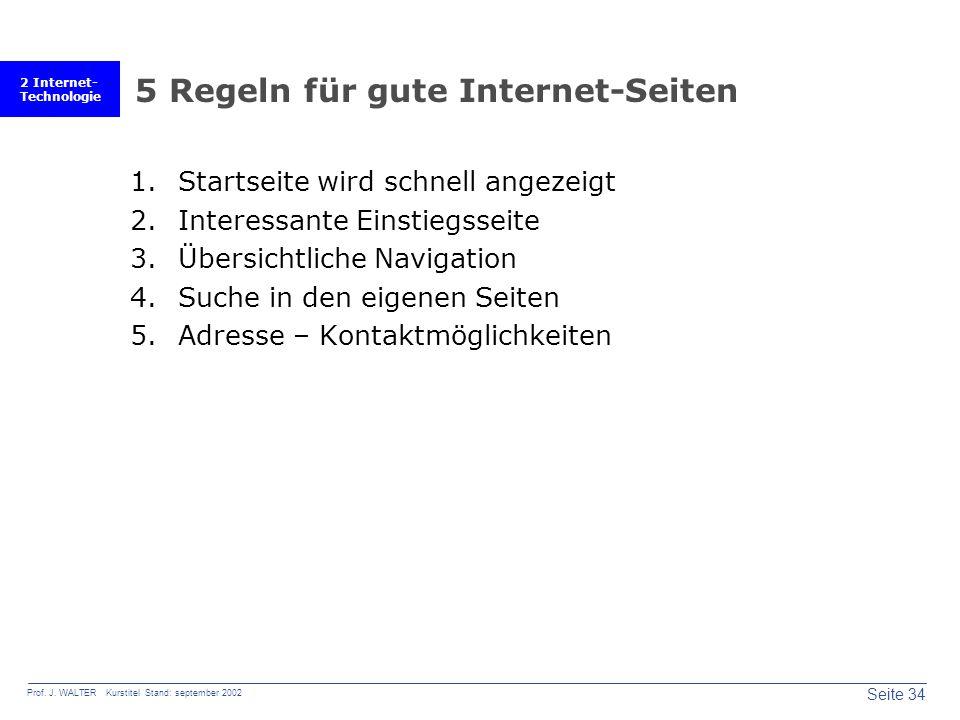 2 Internet- Technologie Seite 34 Prof. J.