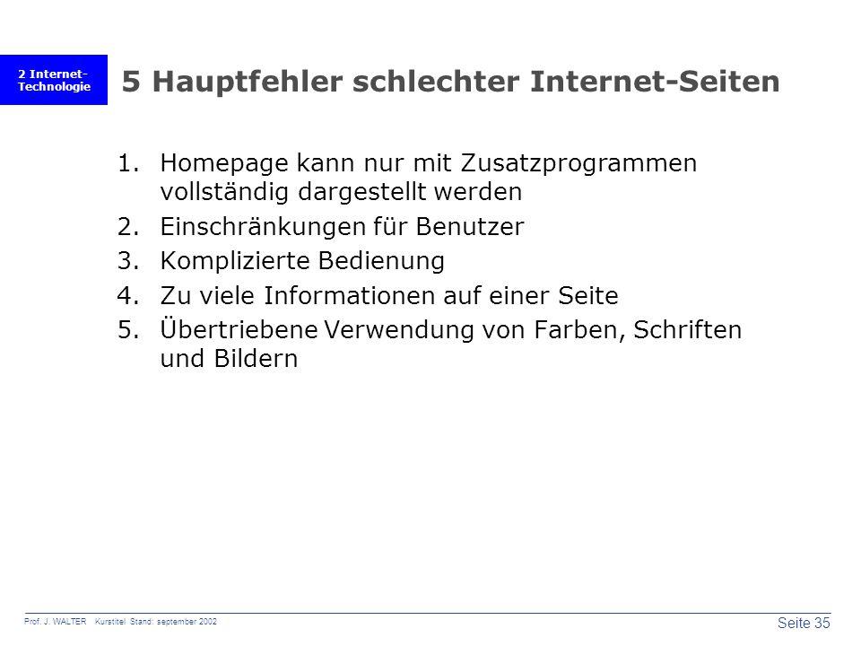 2 Internet- Technologie Seite 35 Prof. J.