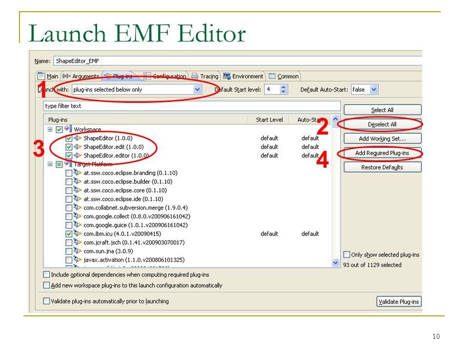 10 Launch EMF Editor 1 3 2 4