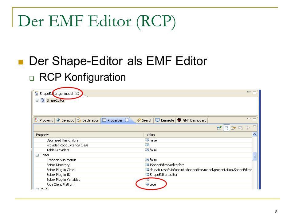 8 Der EMF Editor (RCP) Der Shape-Editor als EMF Editor RCP Konfiguration