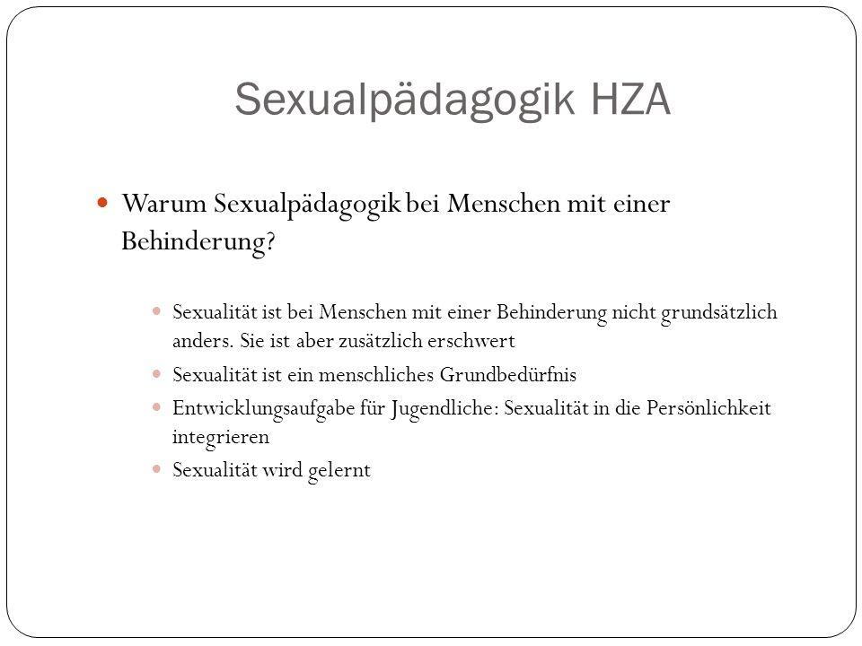 Sexualpädagogik HZA Warum Sexualpädagogik bei Menschen mit einer Behinderung.