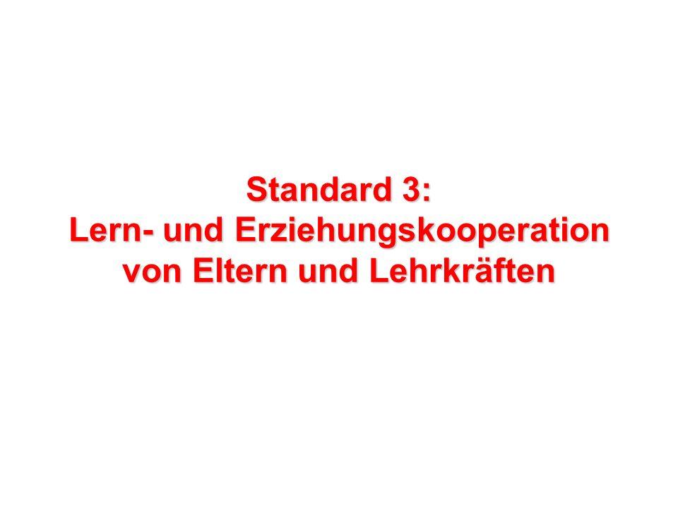 Standard 3: Lern- und Erziehungskooperation von Eltern und Lehrkräften