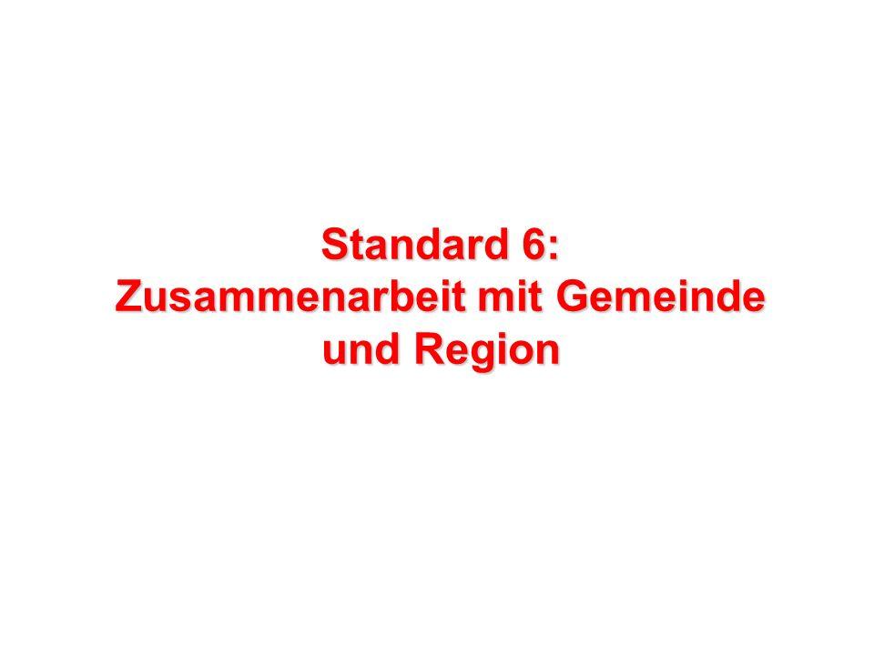 Standard 6: Zusammenarbeit mit Gemeinde und Region
