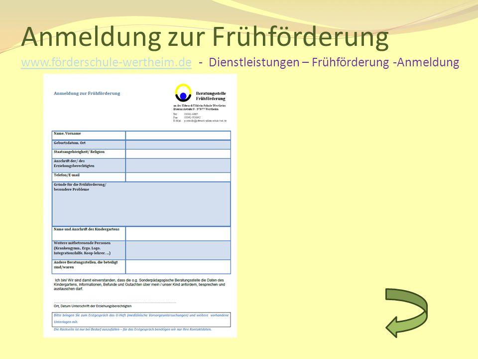 Anmeldung zur Frühförderung www.förderschule-wertheim.de - Dienstleistungen – Frühförderung -Anmeldung www.förderschule-wertheim.de