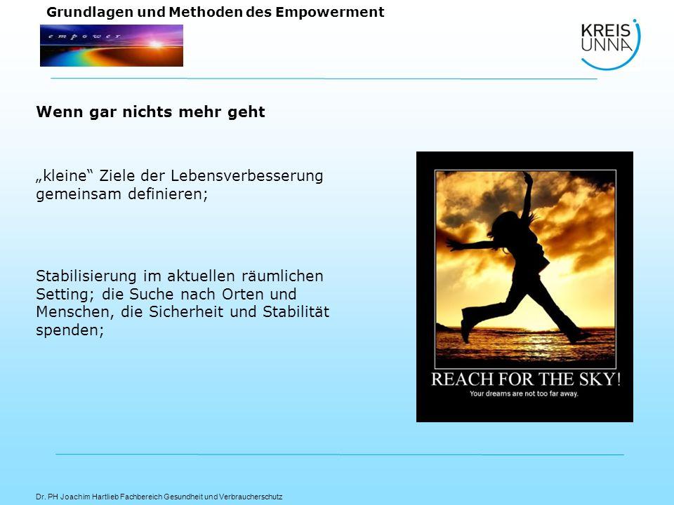 Dr. PH Joachim Hartlieb Fachbereich Gesundheit und Verbraucherschutz Grundlagen und Methoden des Empowerment kleine Ziele der Lebensverbesserung gemei