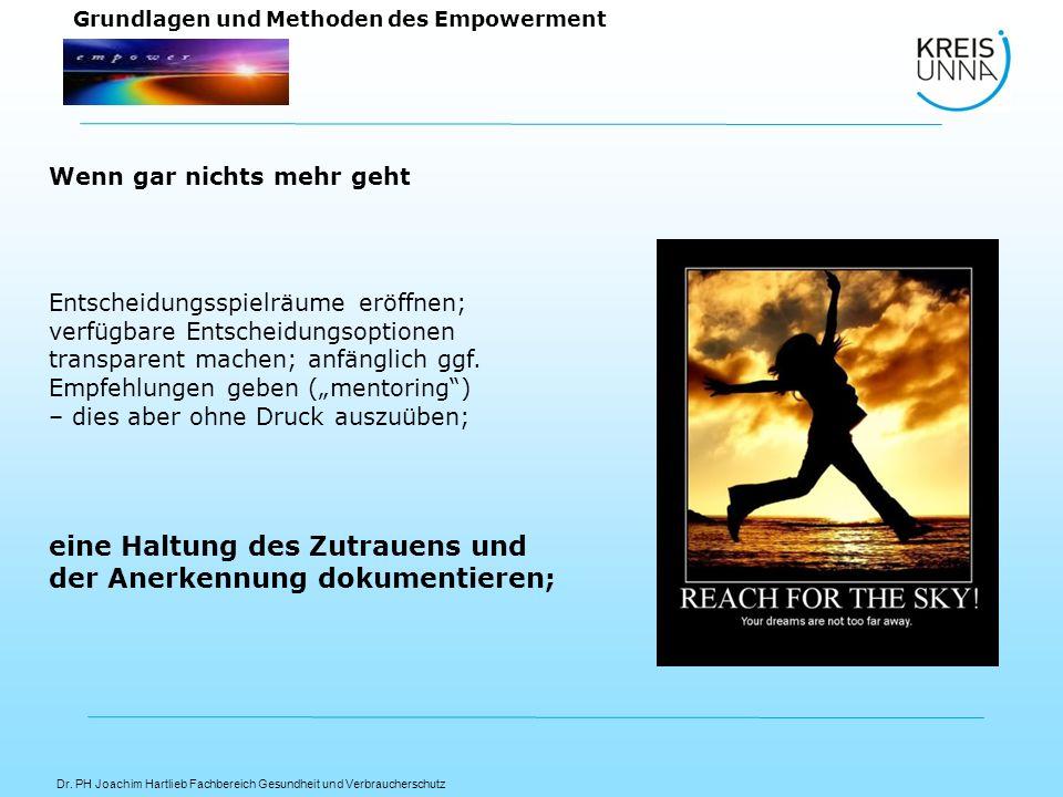 Dr. PH Joachim Hartlieb Fachbereich Gesundheit und Verbraucherschutz Grundlagen und Methoden des Empowerment Entscheidungsspielräume eröffnen; verfügb