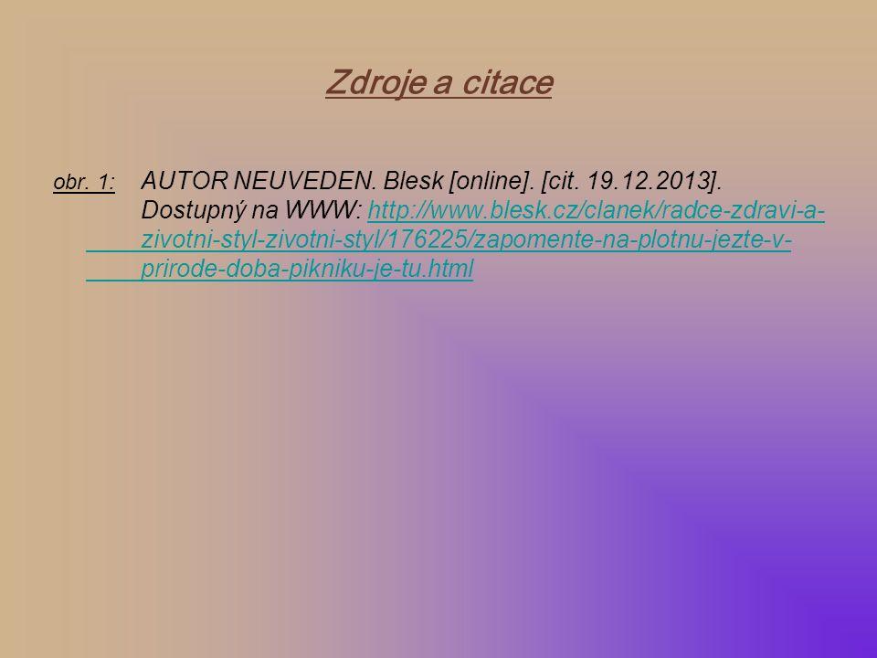 obr.1: AUTOR NEUVEDEN. Blesk [online]. [cit. 19.12.2013].