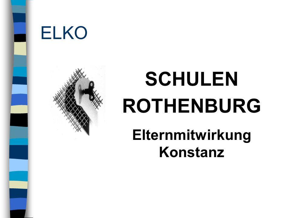 ELKO SCHULEN ROTHENBURG Elternmitwirkung Konstanz