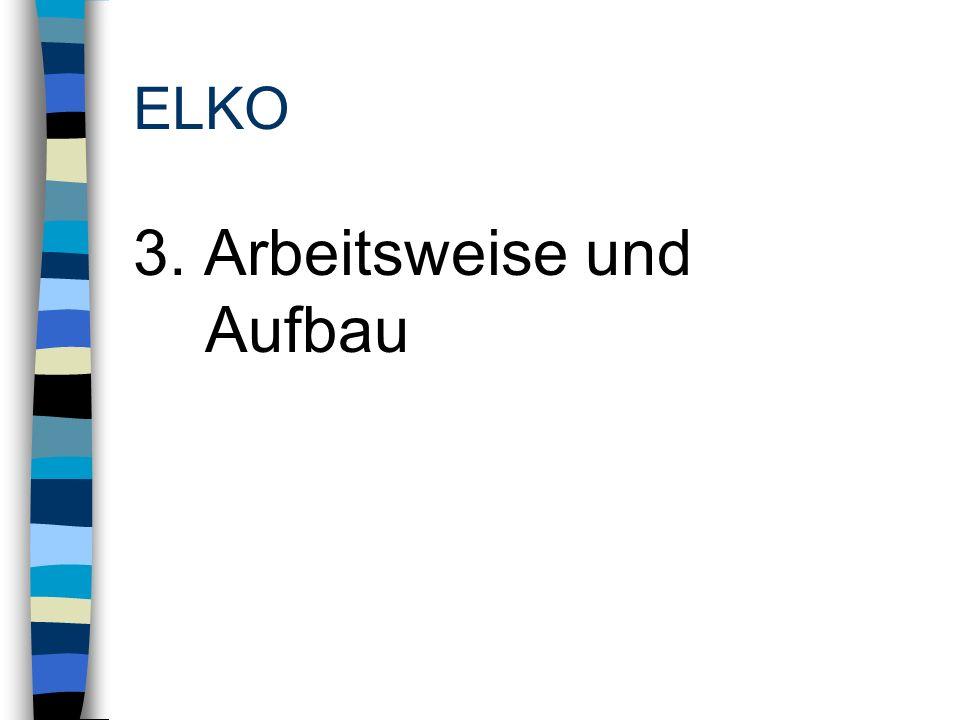 ELKO Eltern Die Elko soll 10-12 Personen umfassen.