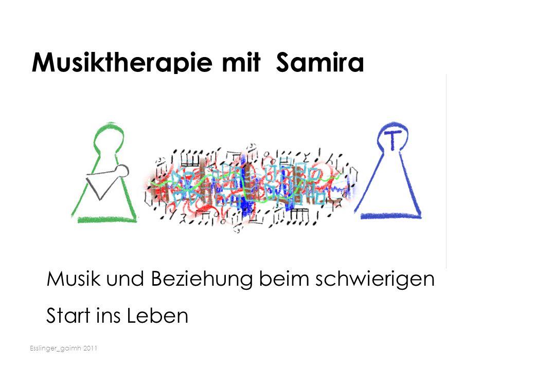 Esslinger_gaimh 2011 Musiktherapie mit Samira Musik und Beziehung beim schwierigen Start ins Leben