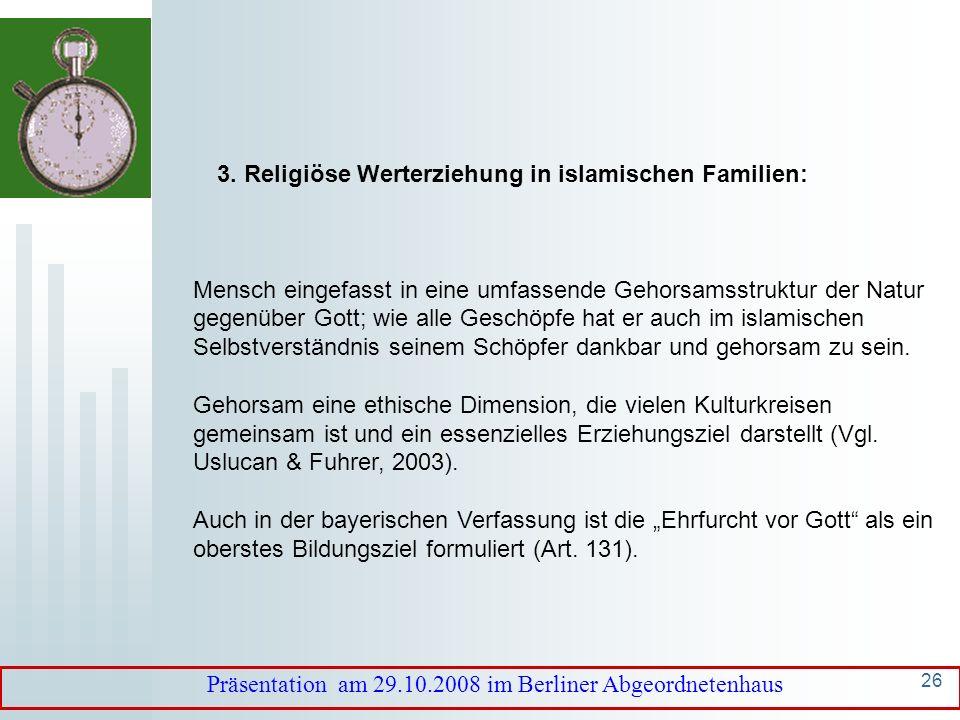 25 3. Religiöse Werterziehung in islamischen Familien: Sure 31: 13-39: Dankbar zu sein gegenüber Gott und den Eltern sind zentrale pädagogische Botsch