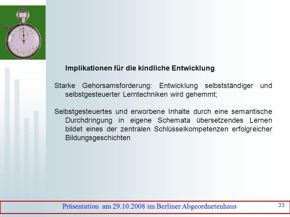 32 Implikationen für die kindliche Entwicklung Gehorsam, elterliche Kontrolle und (Selbst)disziplinierung im islamischen Sinne zentrale Elemente in de