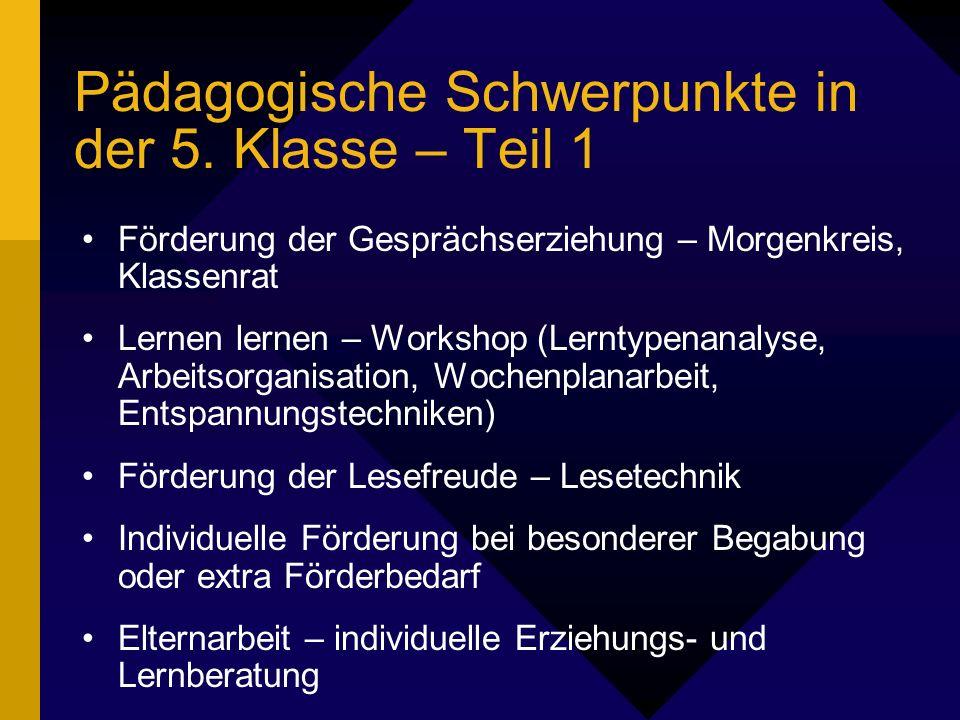 Pädagogische Schwerpunkte in der 5.
