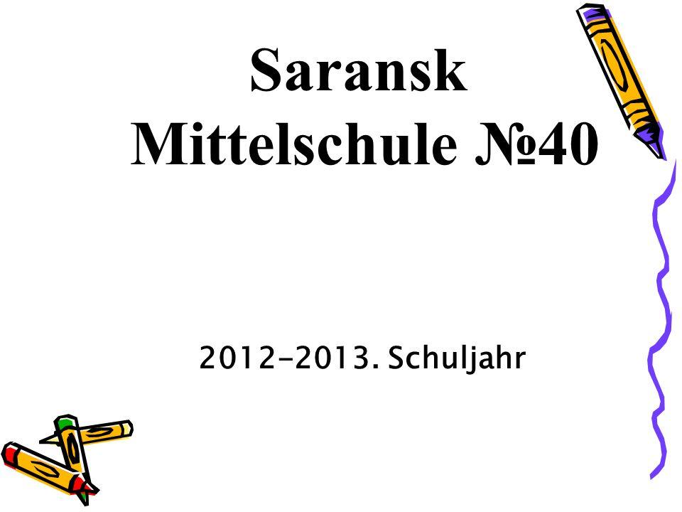 Saransk Mittelschule 40 2012-2013. Schuljahr