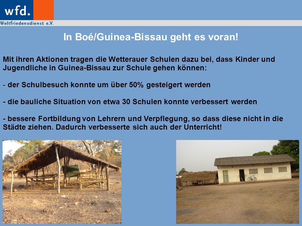 In Boé/Guinea-Bissau geht es voran! Mit ihren Aktionen tragen die Wetterauer Schulen dazu bei, dass Kinder und Jugendliche in Guinea-Bissau zur Schule