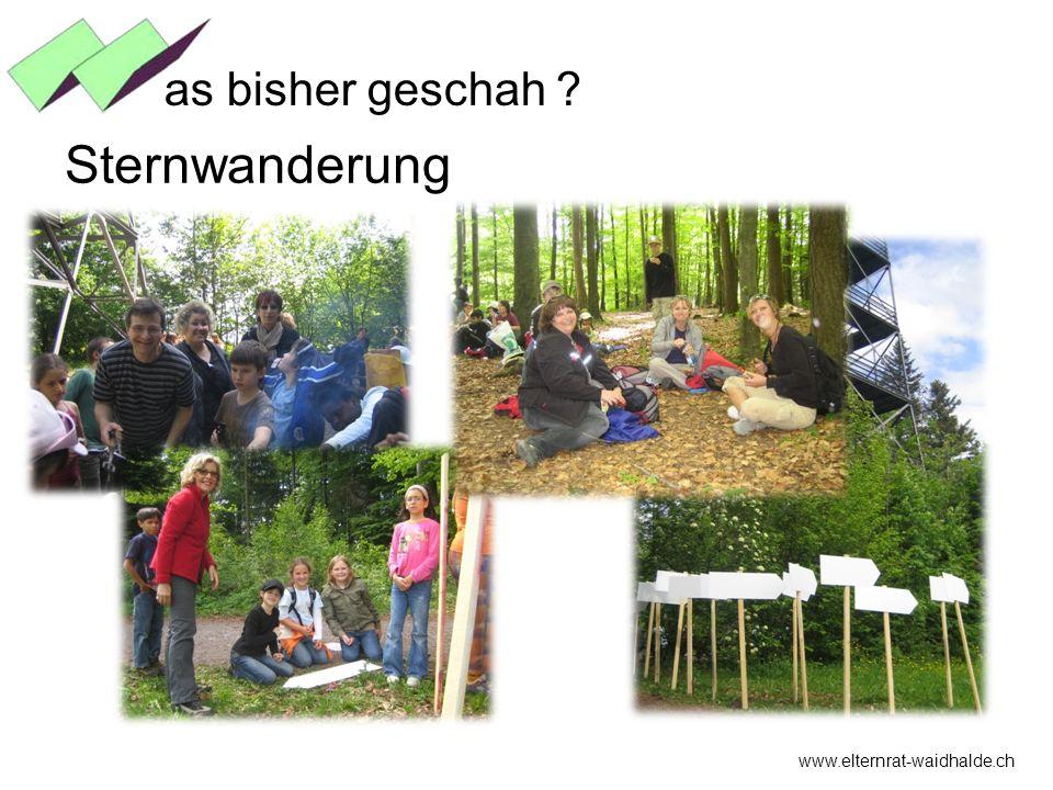 www.elternrat-waidhalde.ch as bisher geschah ? Sternwanderung