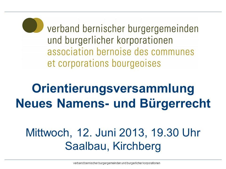 Orientierungsversammlung Neues Namens- und Bürgerrecht Mittwoch, 12.