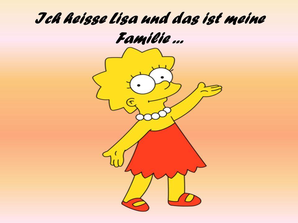 Ich heisse Lisa und das ist meine Familie...