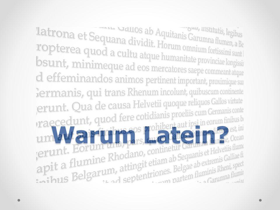 Exkursion Harzhorn? 06.06.11Warum Latein?13