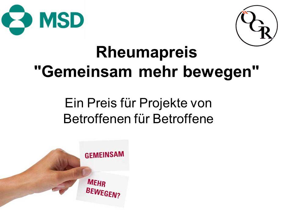 Gemeinsam mehr bewegen Ein Preis für Projekte von Rheuma-Patienten, von denen Rheumatoide Arthritis-, Psoriasis Arthritis- oder Morbus Bechterew-Betroffene profitieren.