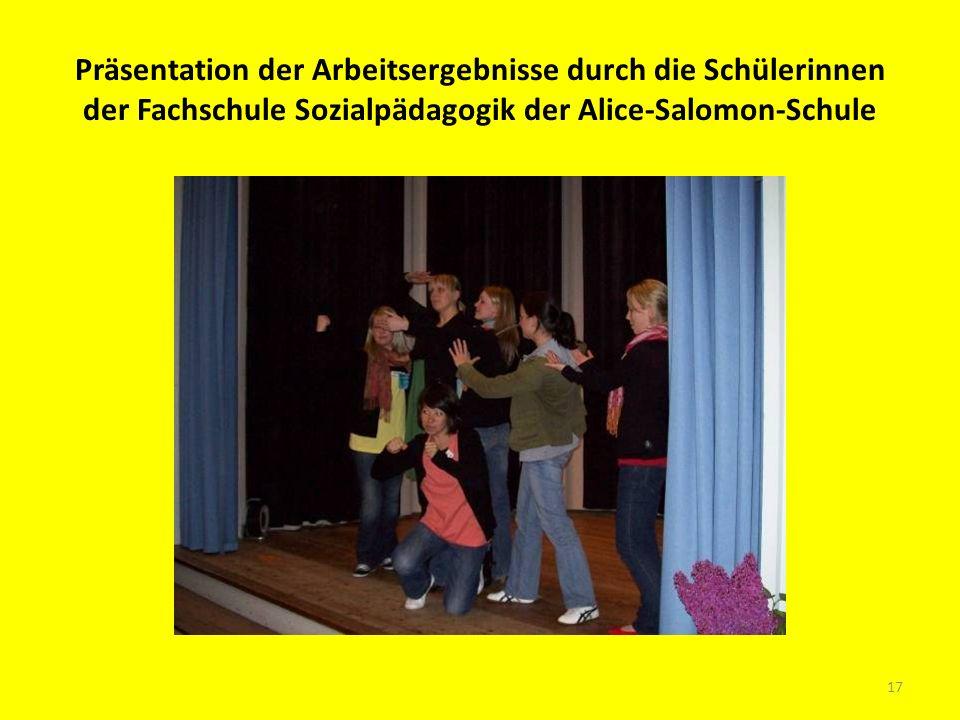Präsentation der Arbeitsergebnisse durch die Schülerinnen der Fachschule Sozialpädagogik der Alice-Salomon-Schule 17