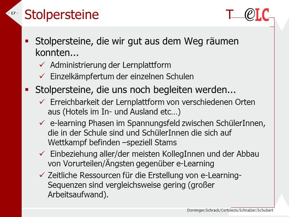 Dorninger/Schrack/Cortolezis/Schnalzer/Schubert - 17 - Stolpersteine T Stolpersteine, die wir gut aus dem Weg räumen konnten... Administrierung der Le