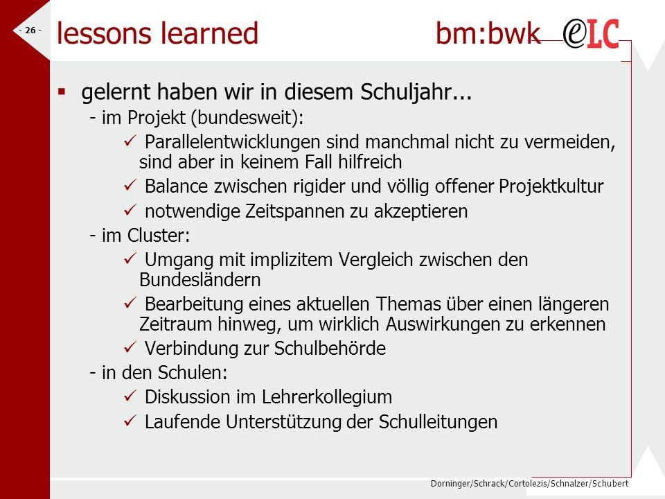 Dorninger/Schrack/Cortolezis/Schnalzer/Schubert - 26 - lessons learned bm:bwk gelernt haben wir in diesem Schuljahr... - im Projekt (bundesweit): Para