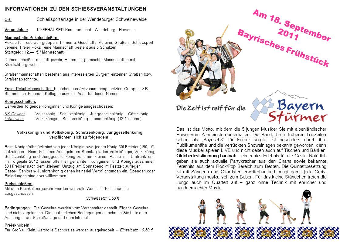 INFORMATIONEN ZU DEN SCHIESSVERANSTALTUNGEN Ort: Schießsportanlage in der Wendeburger Schweineweide Veranstalter: KYFFHÄUSER Kameradschaft Wendeburg -