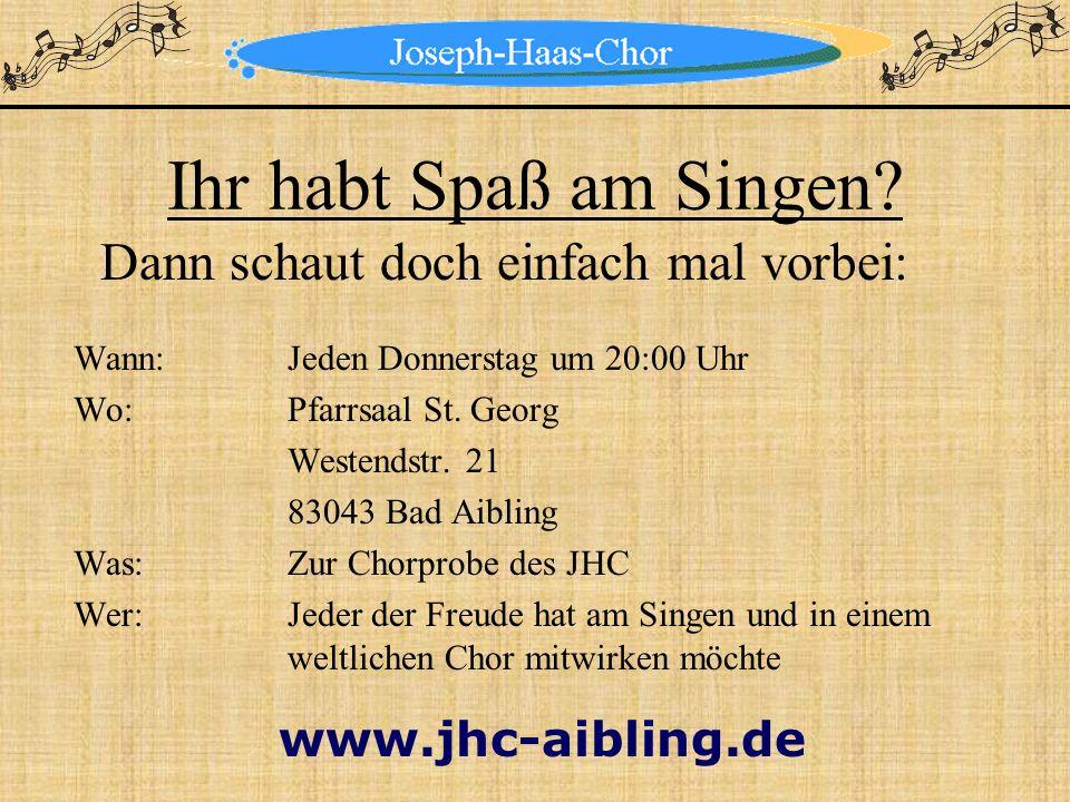 Mitwirkung beim Theater Rosenheim Der Joseph-Haas-Chor wirkte seit 1992 bei verschiedenen Aufführungen des Theater Rosenheim mit.