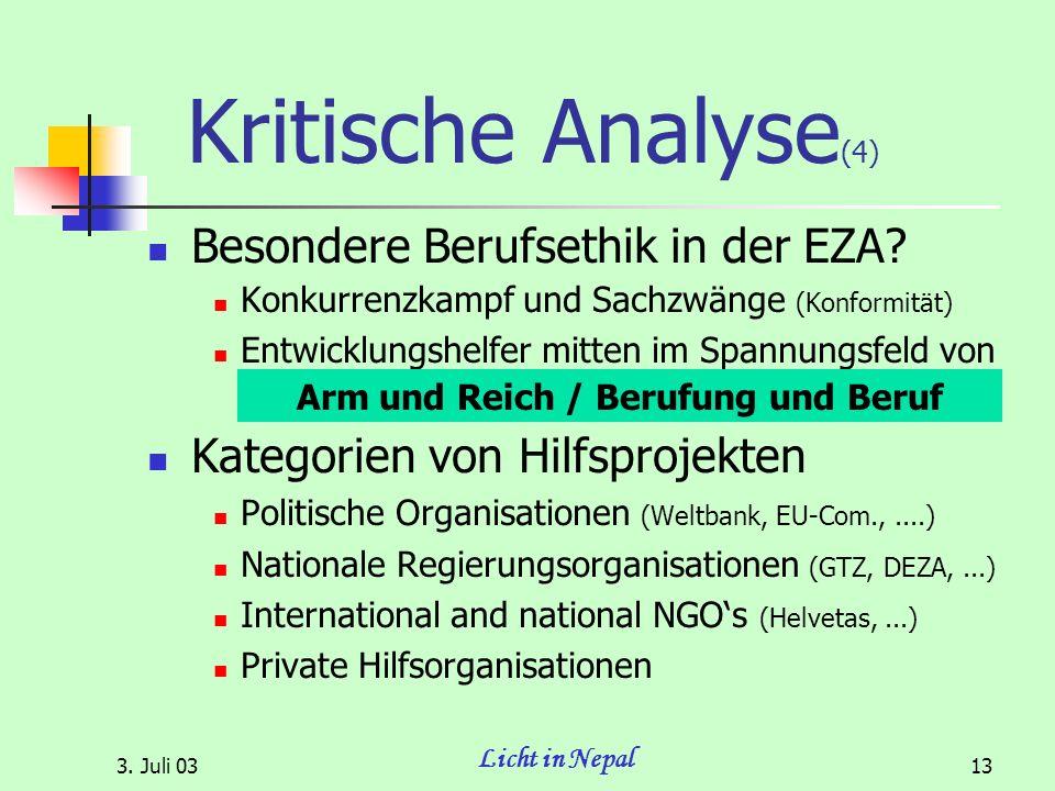 3. Juli 03 Licht in Nepal 13 Kritische Analyse (4) Besondere Berufsethik in der EZA.