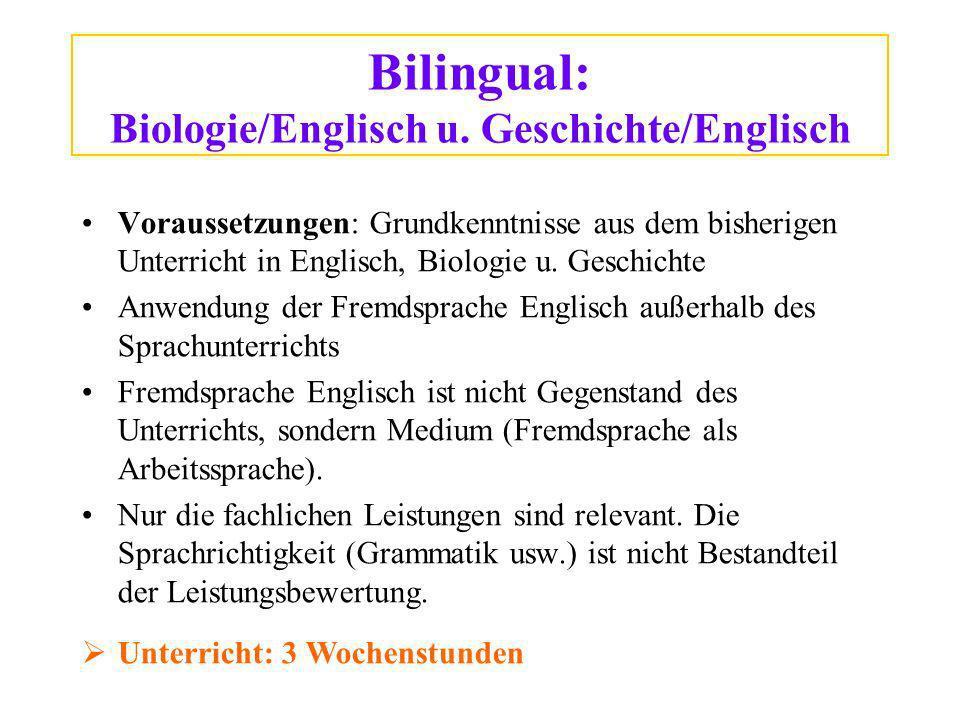 Bilingual: Biologie/Englisch u.