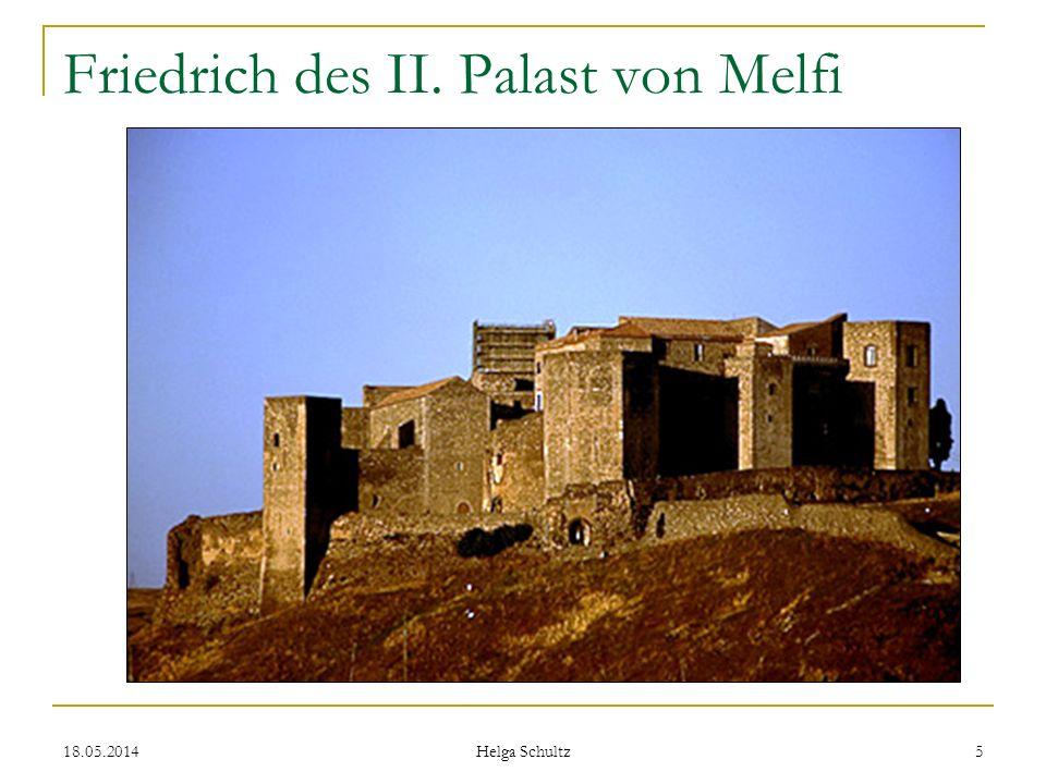 18.05.2014 Helga Schultz 5 Friedrich des II. Palast von Melfi