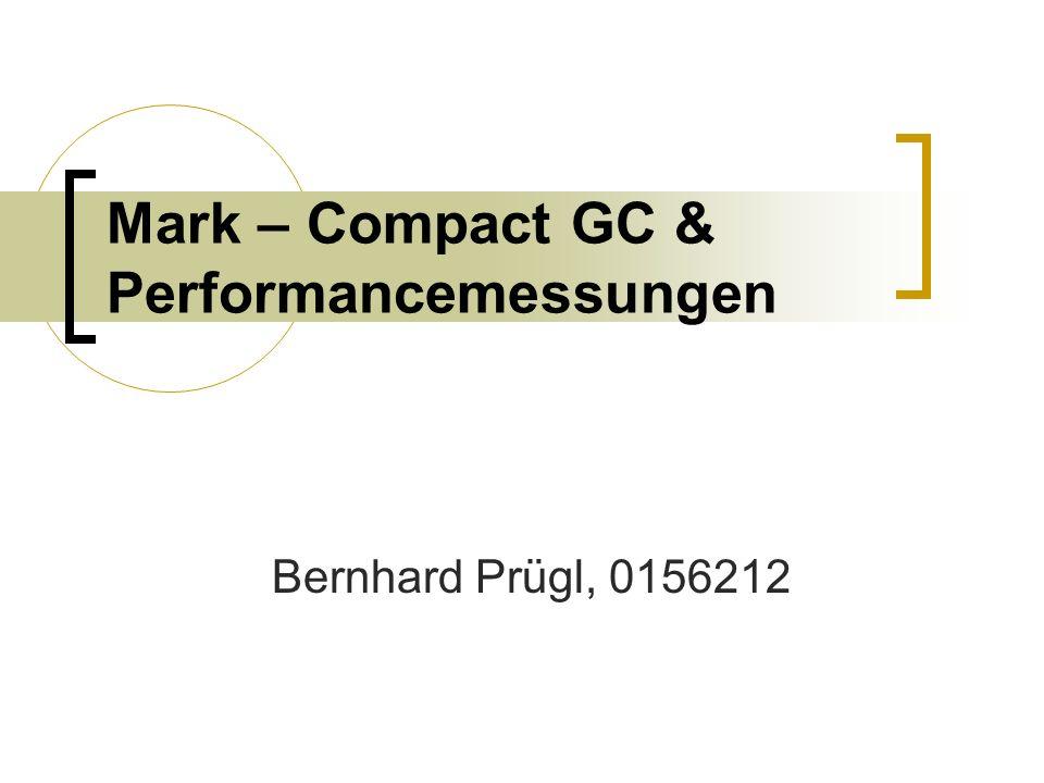 2/18 Inhalt Motivation für Mark – Compact Algorithmenüberblick 4 Algorithmen im Detail Zusammenfassung Algorithmen Performance der verschieden Garbage Collection Strategien