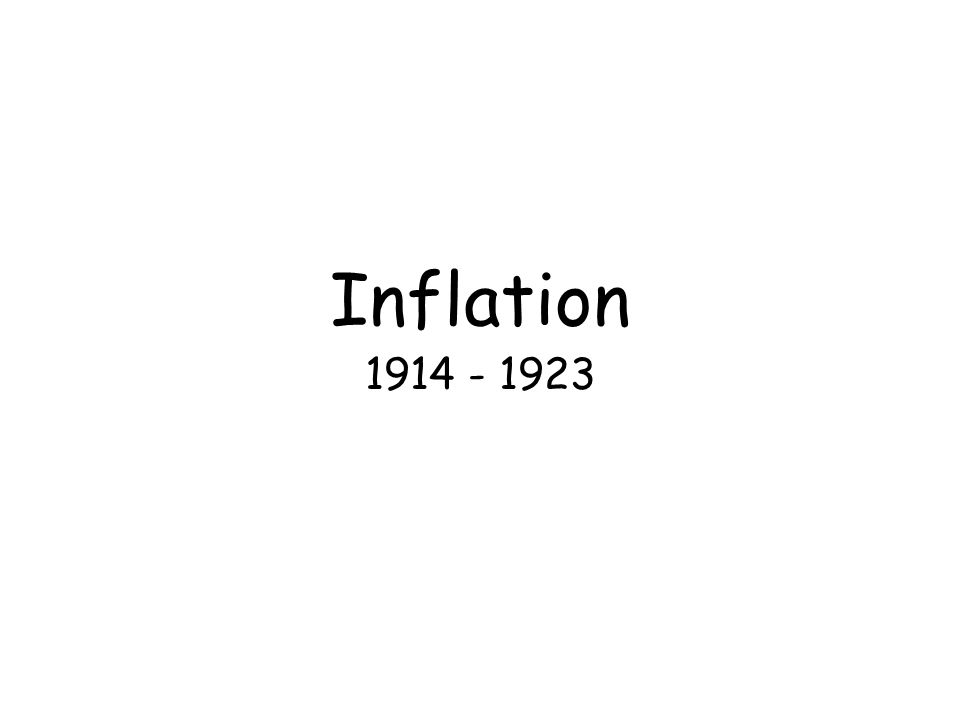 Inflation 1914 - 1923